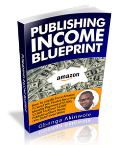 """Publishing Income Blueprint"" ""Amazon Kindle Publishing Business"" ""How To make money online"" ""how to start a business online"""